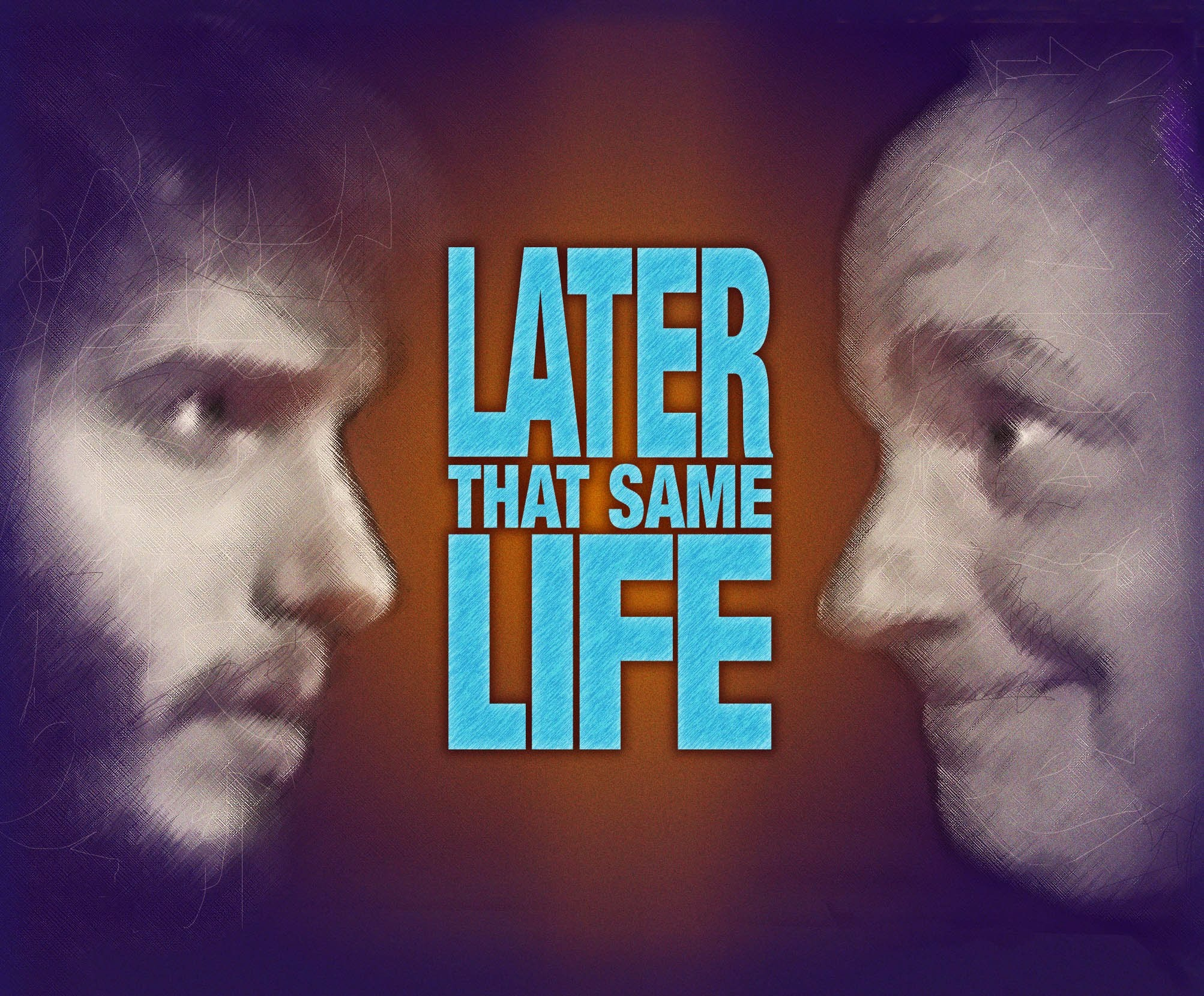 """Later That Same Life"" Sizzle Reel"